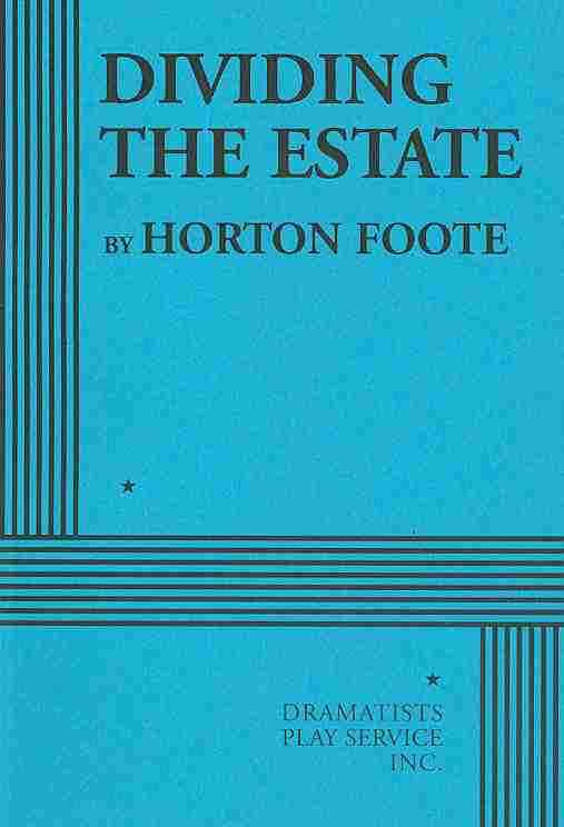 Dividing the Estate By Foote, Horton